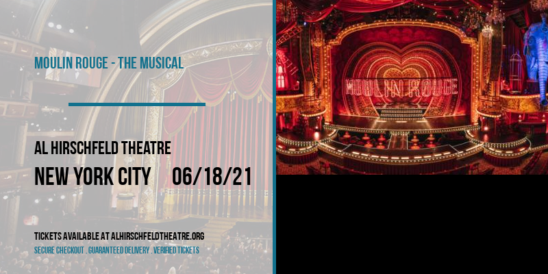 Moulin Rouge - The Musical [CANCELLED] at Al Hirschfeld Theatre